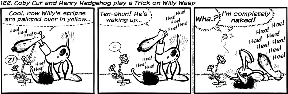 122. Coby Cur and Henry Hedgehog play a Trick on Willy Wasp