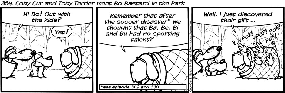 354. Coby Cur and Toby Terrier meet Bo Bastard in the Park