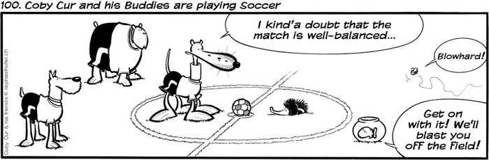 100. Coby Cur and his Buddies are playing Soccer